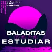 Baladitas para estudiar by Various Artists
