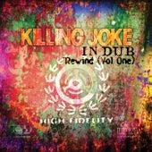 In Dub - Rewind (Vol. 1) by Killing Joke