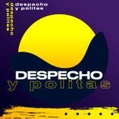 Despecho y Politas by Various Artists