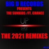 Rise up (The 2021 Remixes) de Sunkids