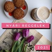 Nyári Reggelek 2021 de Various Artists