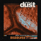 Dissolved by Circle of Dust
