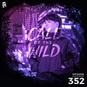 352 - Monstercat: Call of the Wild (Shingo Nakamura Takeover) by Monstercat Call of the Wild