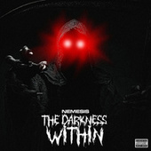 The Darkness Within by Nemesis