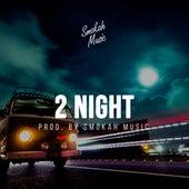 2 Night de Smokah Music
