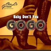 Baby Don't You Go Go di CeeLo Green