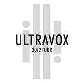 Ultravox - Tour 2012 (Live At Hammersmith Apollo) by Ultravox