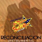 Reconciliación (Instrumental) by Banda Sinaloense Los Nuevos Santa Rosa de Ernesto Soto