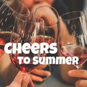 Cheers To Summer de Various Artists