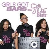 Girls Got Bars: by Girls Make Beats by Various Artists