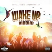 Wake Up Riddim by Various Artists