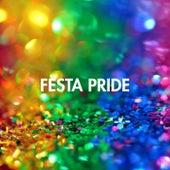 Festa Pride de Various Artists