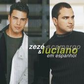 Zezé Di Camargo & Luciano Espanhol von Zezé Di Camargo & Luciano