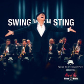 Swing with Sting (Live at The Blue Note Milano) de Nick The Nightfly