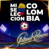 Mi Selección Colombia de Gabriel Romero