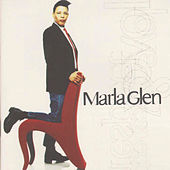 Love And Respect von Marla Glen