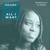 All I Want de Miranda!