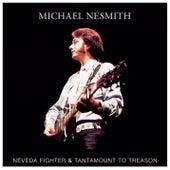 Nevada Fighter / Tantamount To Treason de Michael Nesmith