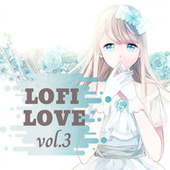 LOFI Love Vol.3 de Various Artists