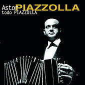Todo Piazzolla de Astor Piazzolla