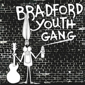 Bradford Youth Gang (Remastered) by Bradford Youth Gang