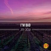 I'm Bad Jtp 2021 von Various Artists