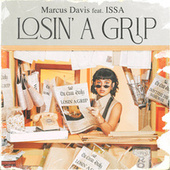 Losin' a Grip by Marcus Davis  Jr