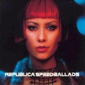Speed Ballads de Republica