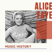 Alice Faye - Music History de Alice Faye
