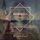 Rebirth - A New Mother's Mixed Tape by Renaissance Woman Rosalee