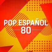Pop Español 80 de Various Artists