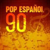 Pop Español 90 by Various Artists