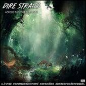 Across The Forbidden Path (Live) de Dire Straits