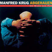 Abgehauen - Die Musik zum Film de Manfred Krug