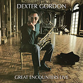 Great Encounters Live by Dexter Gordon