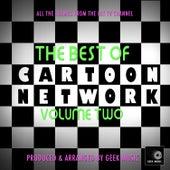 The Best Of Cartoon Network, Vol. 2 by Geek Music