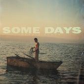 Some Days fra Dennis Lloyd