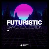 Futuristic Dance Collection, Vol. 11 de Various Artists