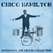 Anthology: The Deluxe Collection (Remastered) von Chico Hamilton
