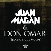 Ella No Sigue Modas von Juan Magan