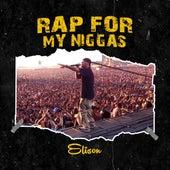 Ride/Rap for My Niggas by Elison