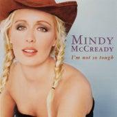 I'm Not So Tough de Mindy McCready