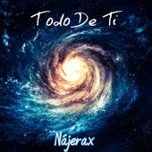 Todo de Ti (Cover) by Nájerax