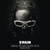Turn All The Lights On (Bakaboyz Remix) von T-Pain