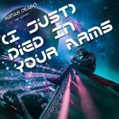 (I Just) Died In Your Arms (Remix) de Matias Deago
