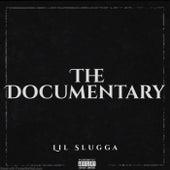 The Documentary fra Lil Slugga