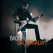 Backernalia de Matt Backer