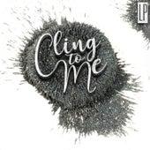 Cling To Me de LP