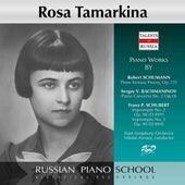Schumann, Rachmaninoff & Schubert: Piano Works von Rosa Tamarkina