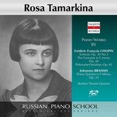 Chopin & Brahms: Works de Rosa Tamarkina